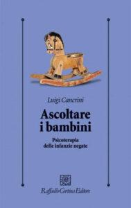 Cover del libro Ascoltare i Bambini di Cancrini