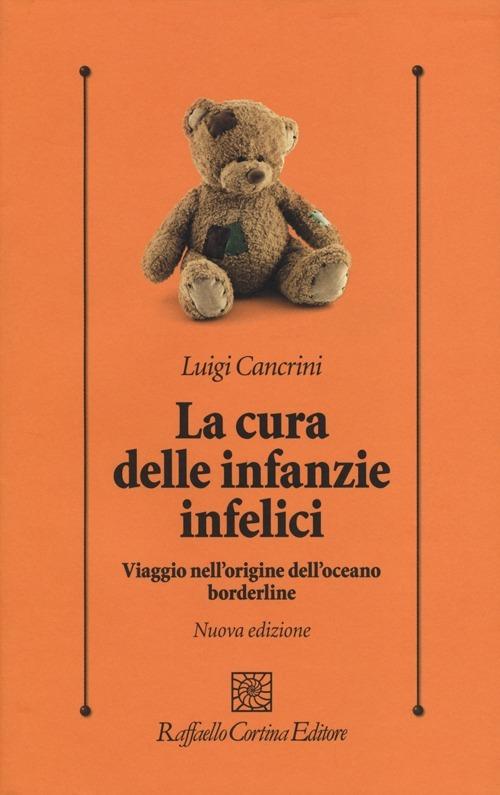 Cover libro La cura delle infanzie infelici di Cancrini